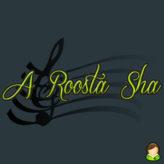 A Roosta Sha