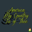 America (My Country 'Tis of Thee)